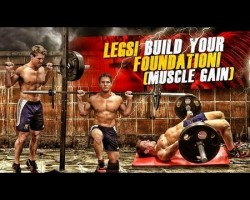 LEGS! Build Your Foundation! (Muscle Gain)