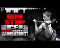 "Non-Stop Biceps ""Blood Blasting"" Workout!"