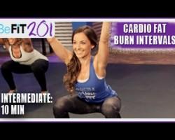 BeFiT 201: 10 min Cardio Fat Burn Interval Workout | Intermediate- Courtney Prather