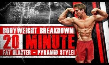 Bodyweight Breakdown! 20 Minute FAT BLASTER – Pyramid Style!