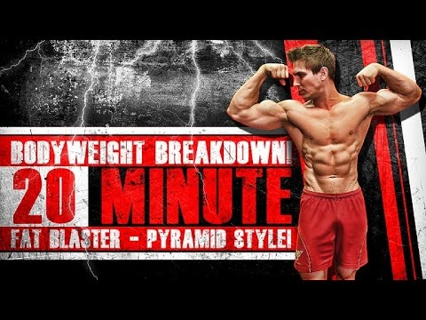 Bodyweight Breakdown! 20 Minute FAT BLASTER – Pyramid Style!