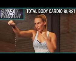 Total Body Cardio Burst Workout: Sweat Factor- Sam