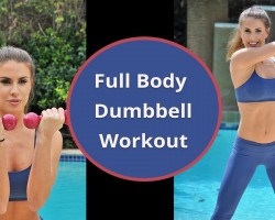 Full Body Workout With Weights – Dumbbell Workout: Full Body